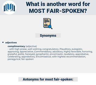 most fair spoken, synonym most fair spoken, another word for most fair spoken, words like most fair spoken, thesaurus most fair spoken