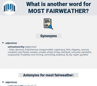 most fairweather, synonym most fairweather, another word for most fairweather, words like most fairweather, thesaurus most fairweather