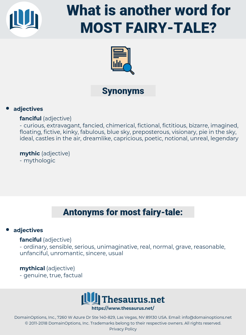 most fairy-tale, synonym most fairy-tale, another word for most fairy-tale, words like most fairy-tale, thesaurus most fairy-tale
