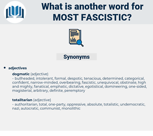 most fascistic, synonym most fascistic, another word for most fascistic, words like most fascistic, thesaurus most fascistic