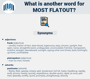 most flatout, synonym most flatout, another word for most flatout, words like most flatout, thesaurus most flatout