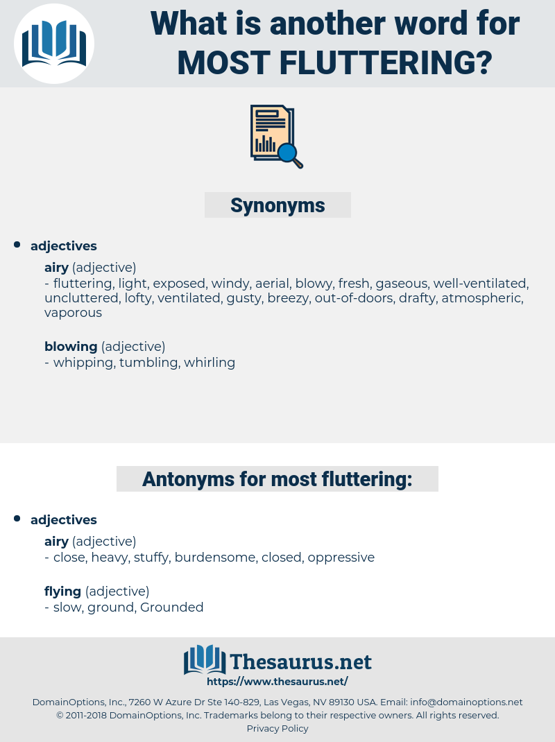 most fluttering, synonym most fluttering, another word for most fluttering, words like most fluttering, thesaurus most fluttering