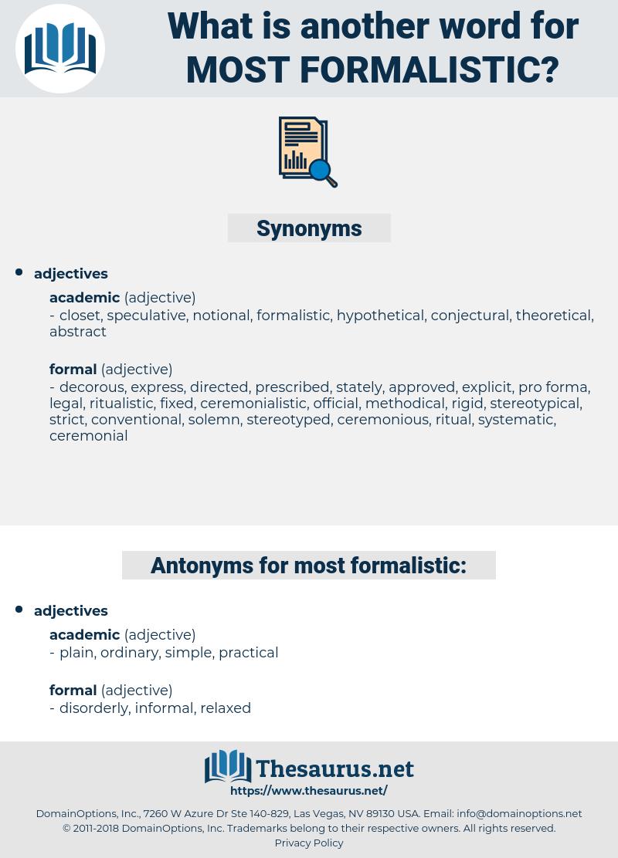 most formalistic, synonym most formalistic, another word for most formalistic, words like most formalistic, thesaurus most formalistic