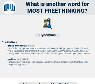 most freethinking, synonym most freethinking, another word for most freethinking, words like most freethinking, thesaurus most freethinking