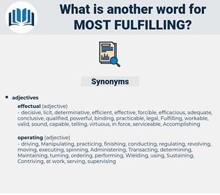 most fulfilling, synonym most fulfilling, another word for most fulfilling, words like most fulfilling, thesaurus most fulfilling