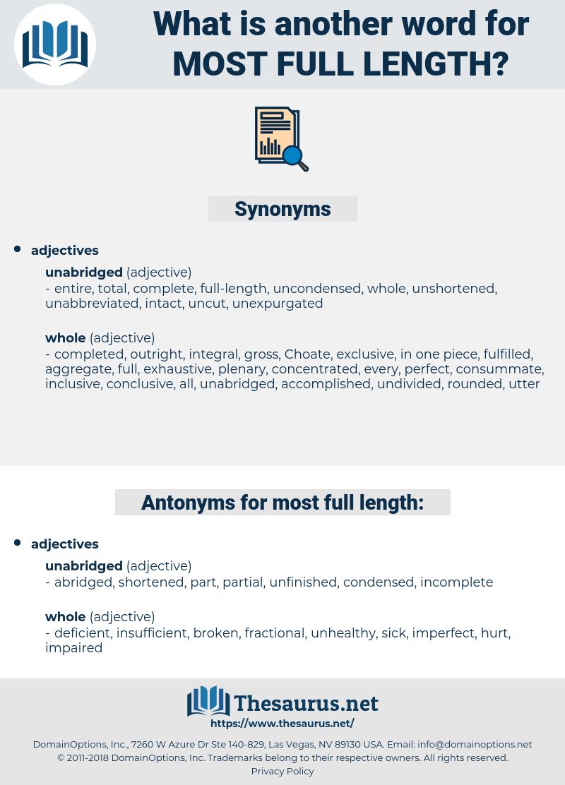 most full length, synonym most full length, another word for most full length, words like most full length, thesaurus most full length