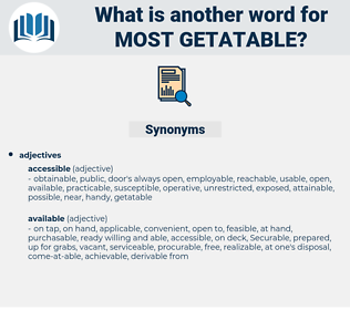 most getatable, synonym most getatable, another word for most getatable, words like most getatable, thesaurus most getatable