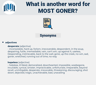 most goner, synonym most goner, another word for most goner, words like most goner, thesaurus most goner