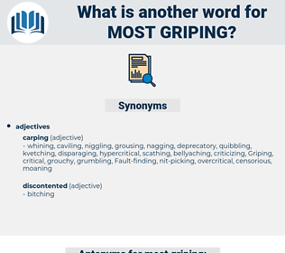 most griping, synonym most griping, another word for most griping, words like most griping, thesaurus most griping
