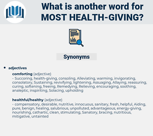 most health giving, synonym most health giving, another word for most health giving, words like most health giving, thesaurus most health giving