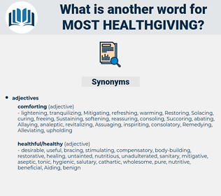 most healthgiving, synonym most healthgiving, another word for most healthgiving, words like most healthgiving, thesaurus most healthgiving