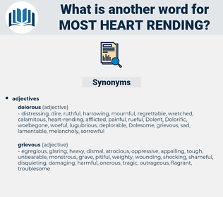 most heart-rending, synonym most heart-rending, another word for most heart-rending, words like most heart-rending, thesaurus most heart-rending