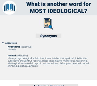 most ideological, synonym most ideological, another word for most ideological, words like most ideological, thesaurus most ideological