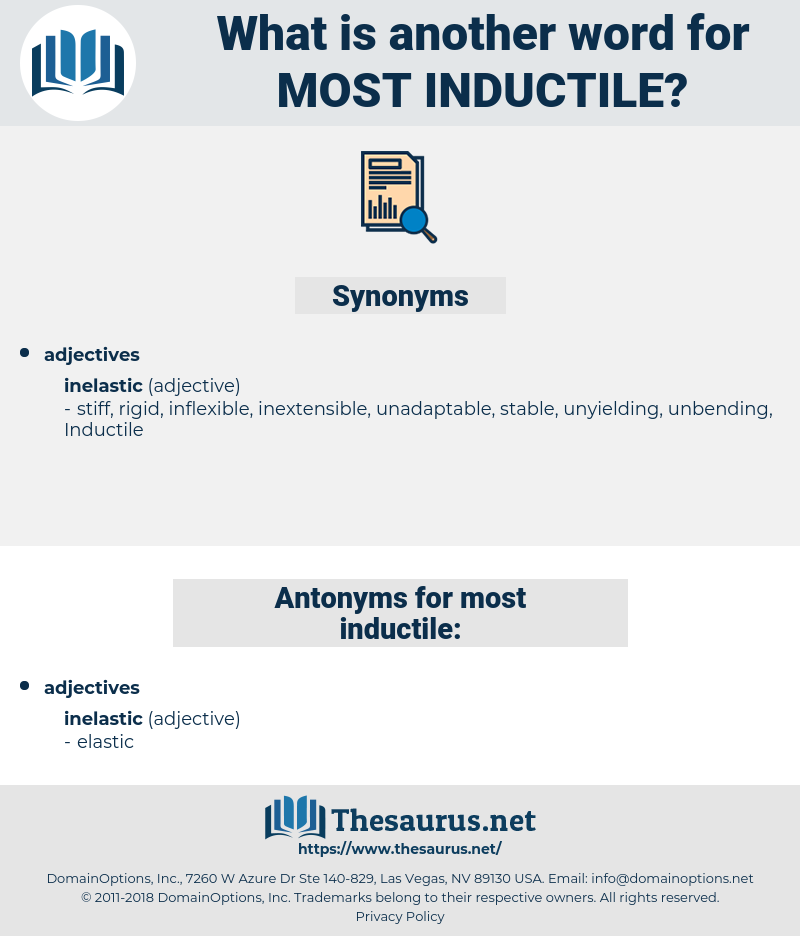 most inductile, synonym most inductile, another word for most inductile, words like most inductile, thesaurus most inductile