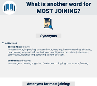 most joining, synonym most joining, another word for most joining, words like most joining, thesaurus most joining