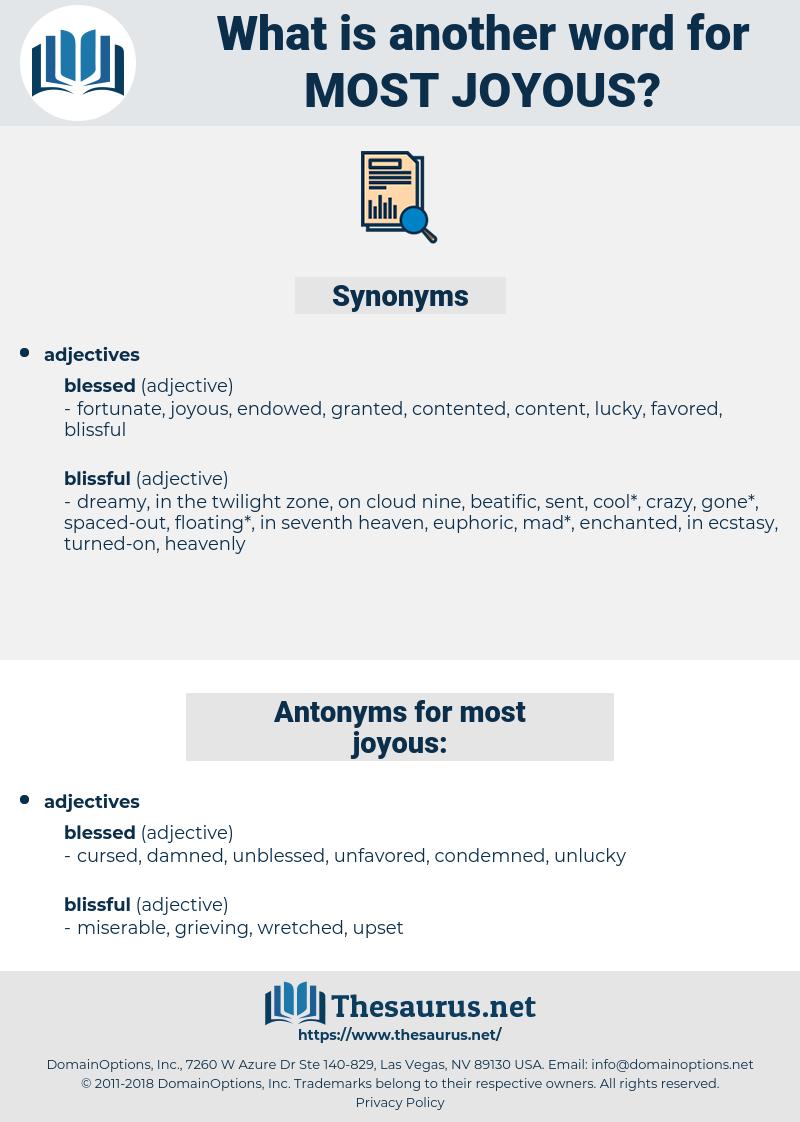 most joyous, synonym most joyous, another word for most joyous, words like most joyous, thesaurus most joyous