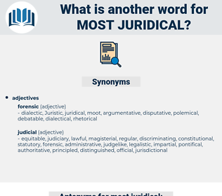 most juridical, synonym most juridical, another word for most juridical, words like most juridical, thesaurus most juridical