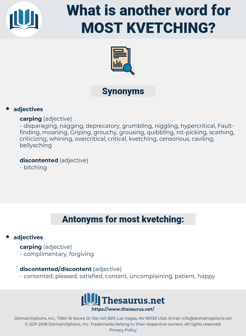 most kvetching, synonym most kvetching, another word for most kvetching, words like most kvetching, thesaurus most kvetching