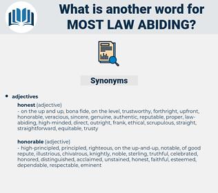 most law abiding, synonym most law abiding, another word for most law abiding, words like most law abiding, thesaurus most law abiding