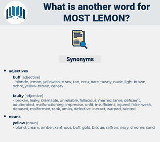 most lemon, synonym most lemon, another word for most lemon, words like most lemon, thesaurus most lemon