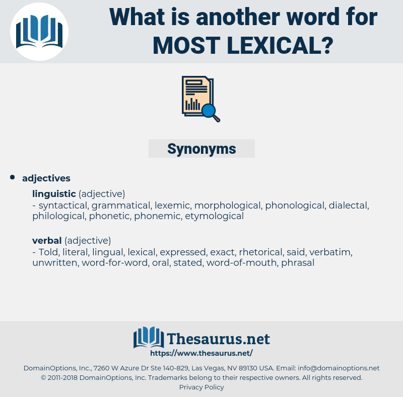 most lexical, synonym most lexical, another word for most lexical, words like most lexical, thesaurus most lexical