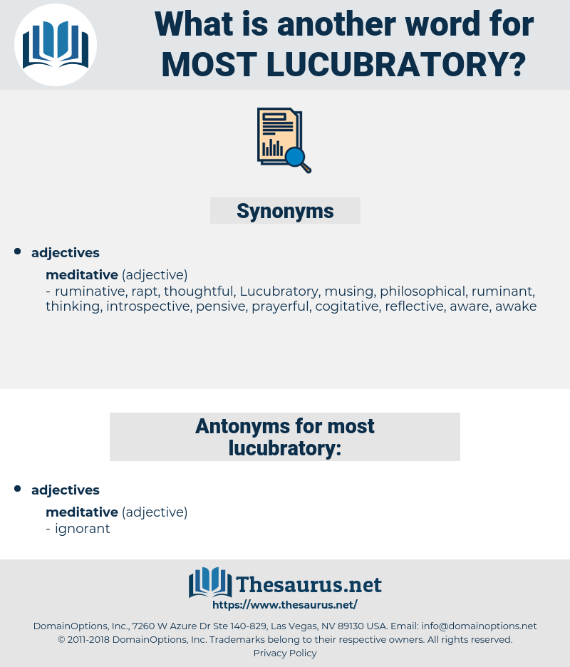 most lucubratory, synonym most lucubratory, another word for most lucubratory, words like most lucubratory, thesaurus most lucubratory