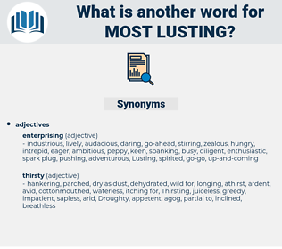 most lusting, synonym most lusting, another word for most lusting, words like most lusting, thesaurus most lusting