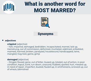 most marred, synonym most marred, another word for most marred, words like most marred, thesaurus most marred