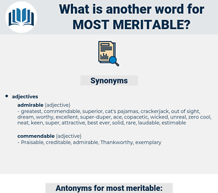 most meritable, synonym most meritable, another word for most meritable, words like most meritable, thesaurus most meritable