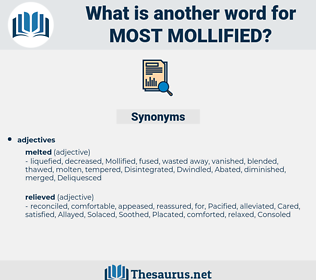 most mollified, synonym most mollified, another word for most mollified, words like most mollified, thesaurus most mollified