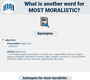 most moralistic, synonym most moralistic, another word for most moralistic, words like most moralistic, thesaurus most moralistic