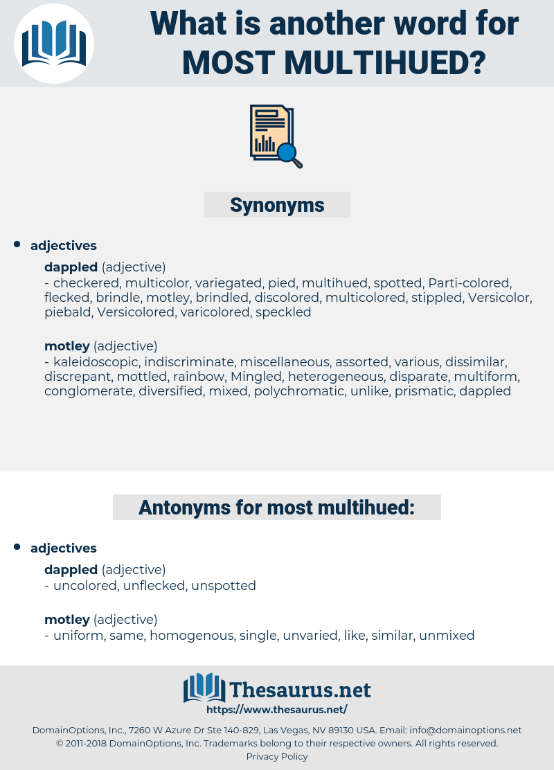 most multihued, synonym most multihued, another word for most multihued, words like most multihued, thesaurus most multihued