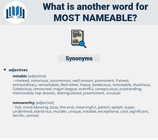 most nameable, synonym most nameable, another word for most nameable, words like most nameable, thesaurus most nameable