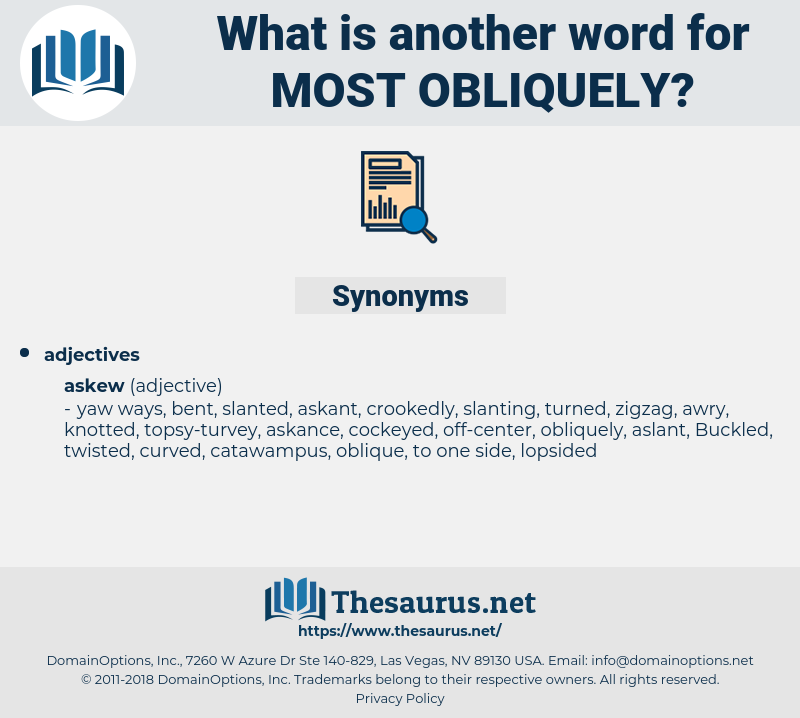 most obliquely, synonym most obliquely, another word for most obliquely, words like most obliquely, thesaurus most obliquely