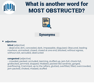 most obstructed, synonym most obstructed, another word for most obstructed, words like most obstructed, thesaurus most obstructed