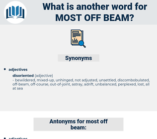 most off-beam, synonym most off-beam, another word for most off-beam, words like most off-beam, thesaurus most off-beam