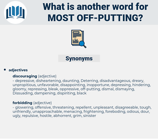 most off-putting, synonym most off-putting, another word for most off-putting, words like most off-putting, thesaurus most off-putting
