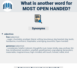 most open-handed, synonym most open-handed, another word for most open-handed, words like most open-handed, thesaurus most open-handed