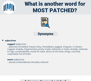 most patched, synonym most patched, another word for most patched, words like most patched, thesaurus most patched