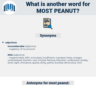 most peanut, synonym most peanut, another word for most peanut, words like most peanut, thesaurus most peanut