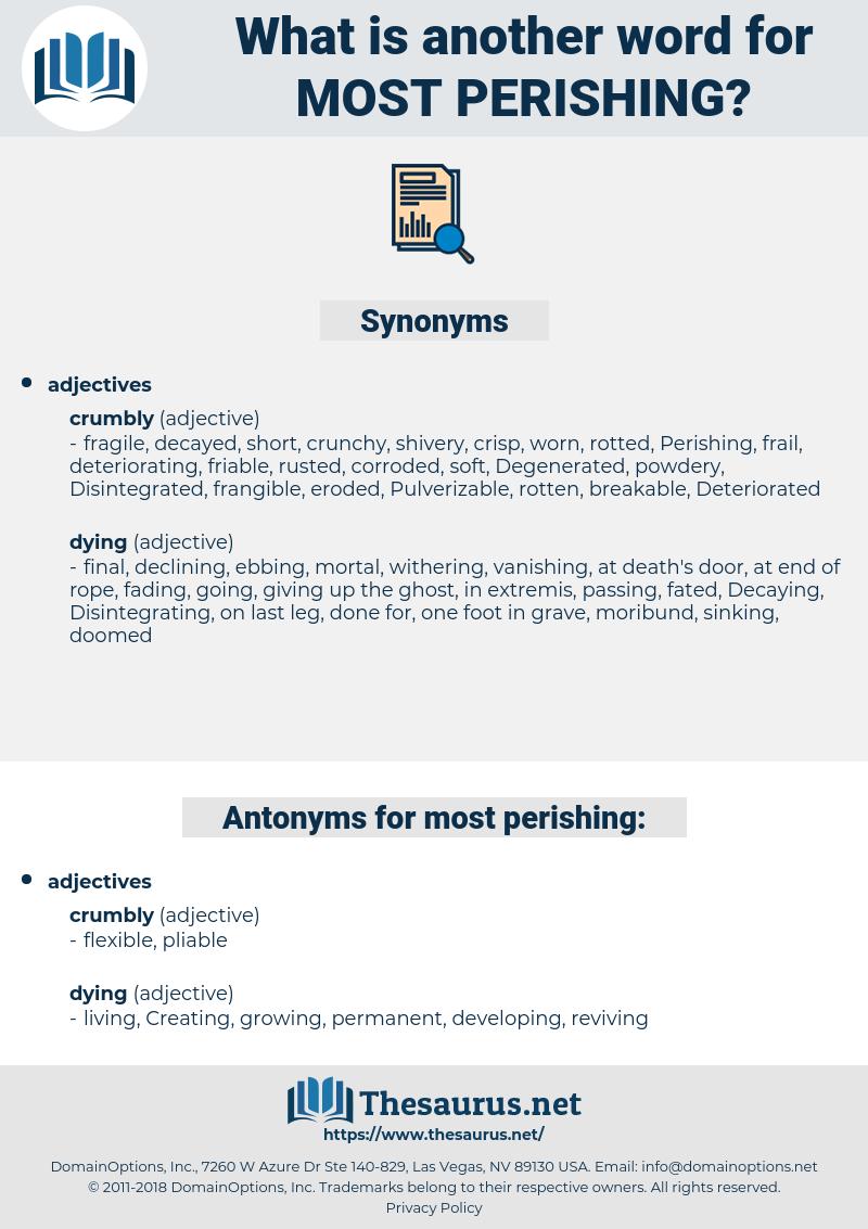 most perishing, synonym most perishing, another word for most perishing, words like most perishing, thesaurus most perishing