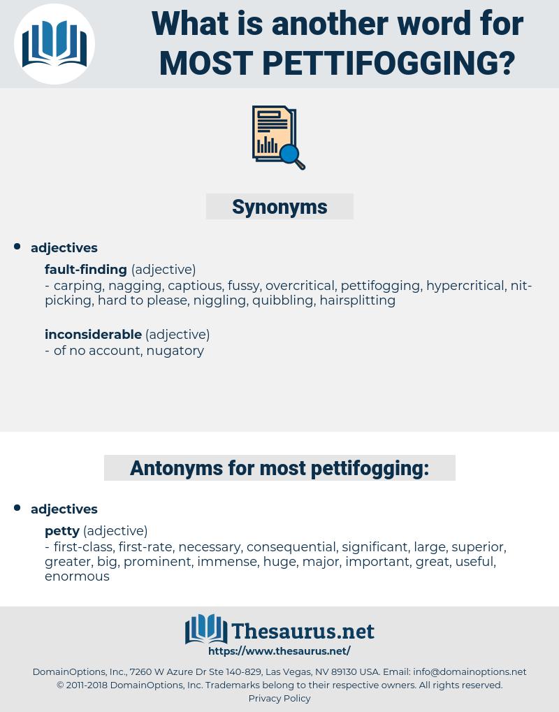 most pettifogging, synonym most pettifogging, another word for most pettifogging, words like most pettifogging, thesaurus most pettifogging