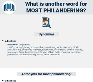 most philandering, synonym most philandering, another word for most philandering, words like most philandering, thesaurus most philandering