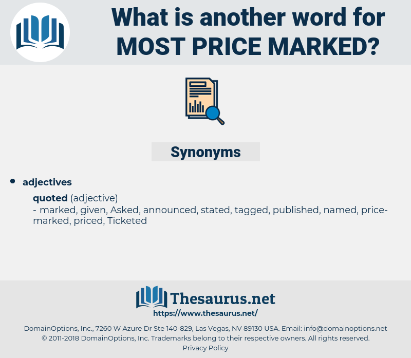 most price-marked, synonym most price-marked, another word for most price-marked, words like most price-marked, thesaurus most price-marked