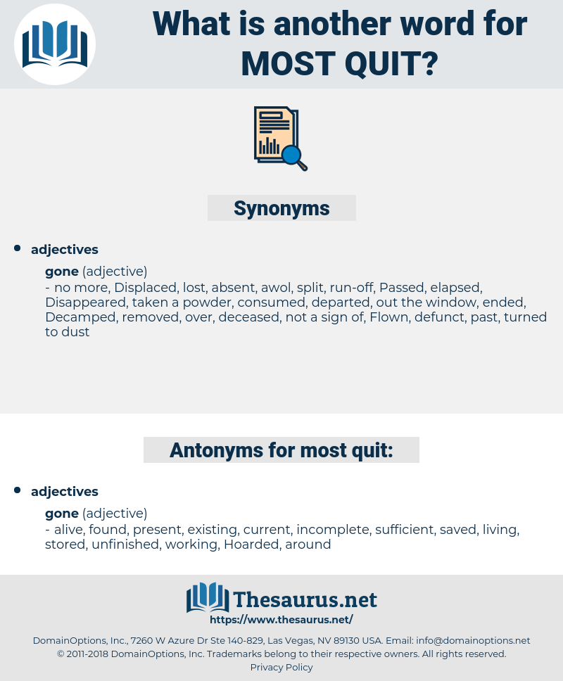 most quit, synonym most quit, another word for most quit, words like most quit, thesaurus most quit