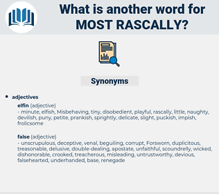 most rascally, synonym most rascally, another word for most rascally, words like most rascally, thesaurus most rascally