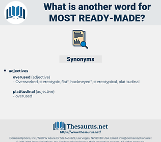 most ready made, synonym most ready made, another word for most ready made, words like most ready made, thesaurus most ready made