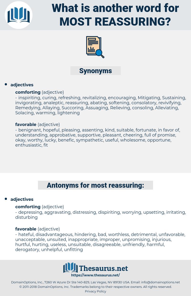 most reassuring, synonym most reassuring, another word for most reassuring, words like most reassuring, thesaurus most reassuring