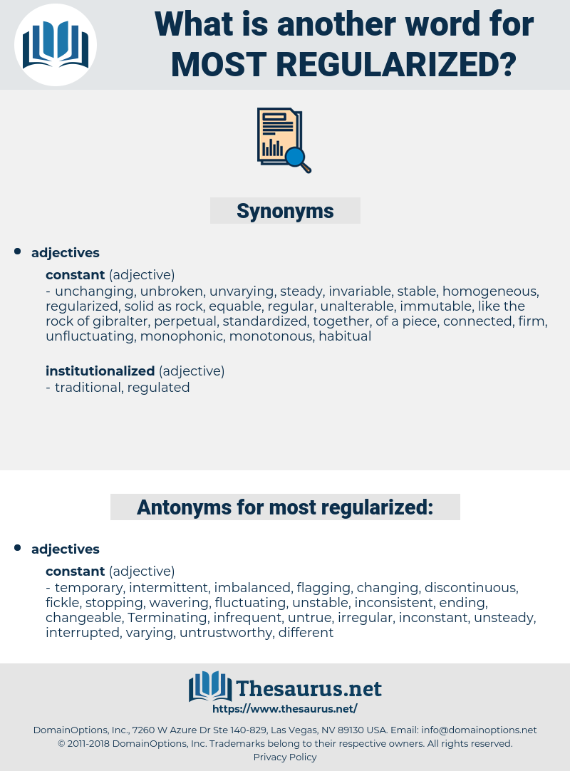 most regularized, synonym most regularized, another word for most regularized, words like most regularized, thesaurus most regularized