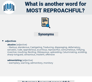most reproachful, synonym most reproachful, another word for most reproachful, words like most reproachful, thesaurus most reproachful